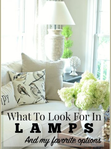 WHAT TO LOOK FOR IN LAMPS AND MY FAVORITE OPTIONS