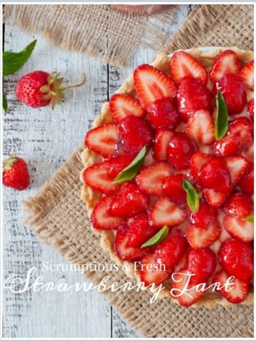 SCRUMPTIOUS AND FRESH STRAWBERRY TART