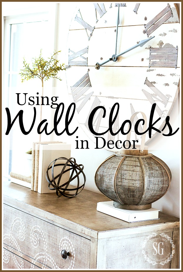 USING WALL CLOCKS IN DECOR - StoneGable