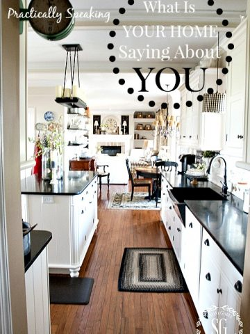 WHAT IS YOUR HOME SAYING ABOUT YOU?