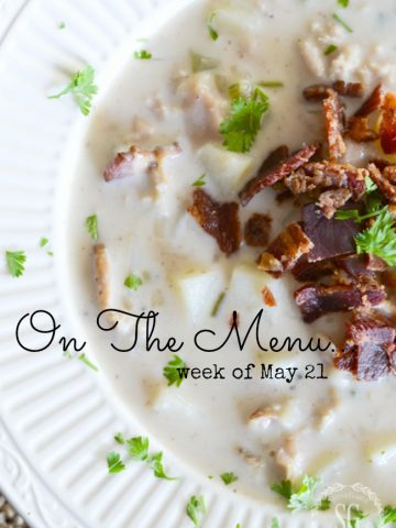 ON THE MENU WEEK OF MAY 21