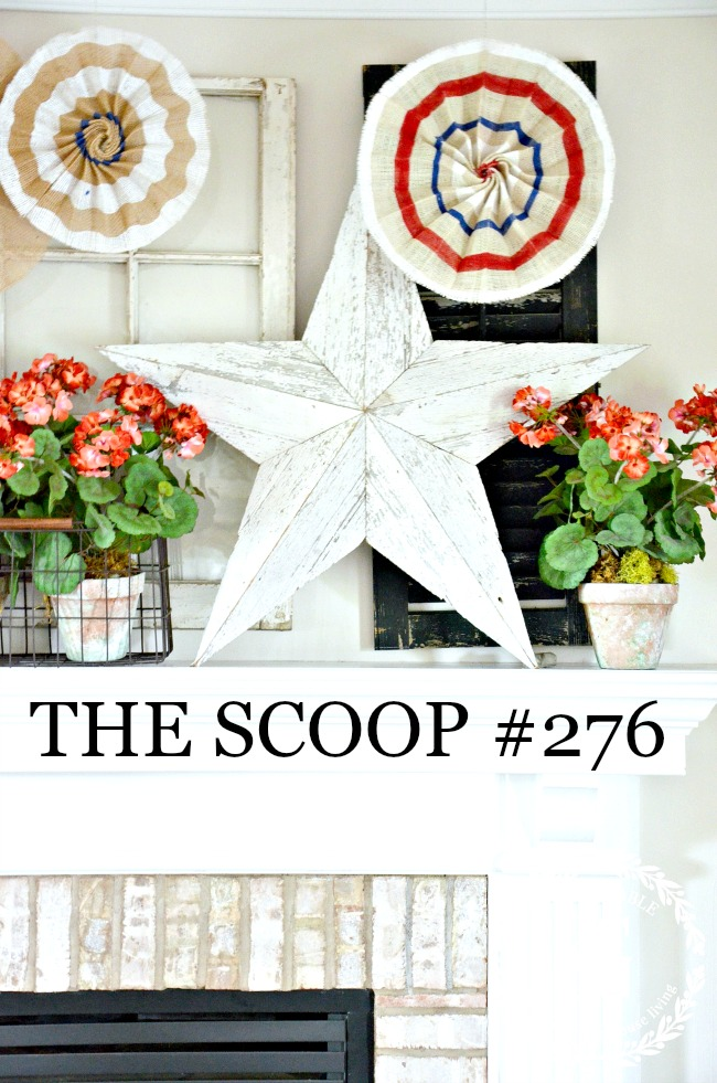 THE SCOOP #276 - FIND THE BEST OF ALL THINGS HOME AND GARDEN ALL IN ONE PLACE!