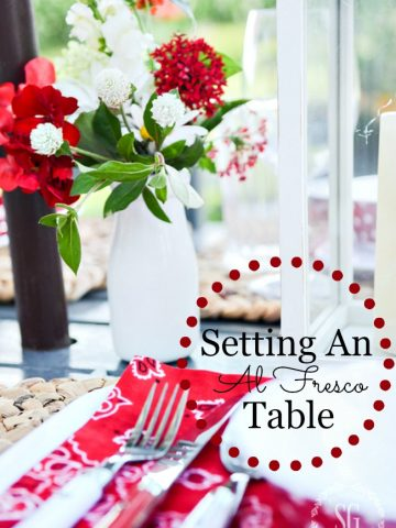 SETTING A SUMMER TABLE- let's get outside and have a fabulous meal. And here are a few tips for setting an al fresco table!