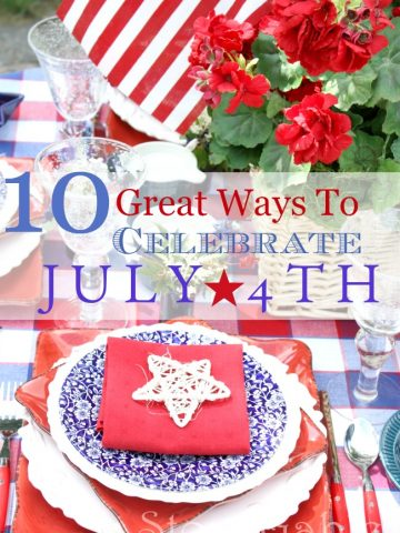 10 GREAT WAYS TO CELEBRATE THE 4TH OF JULY