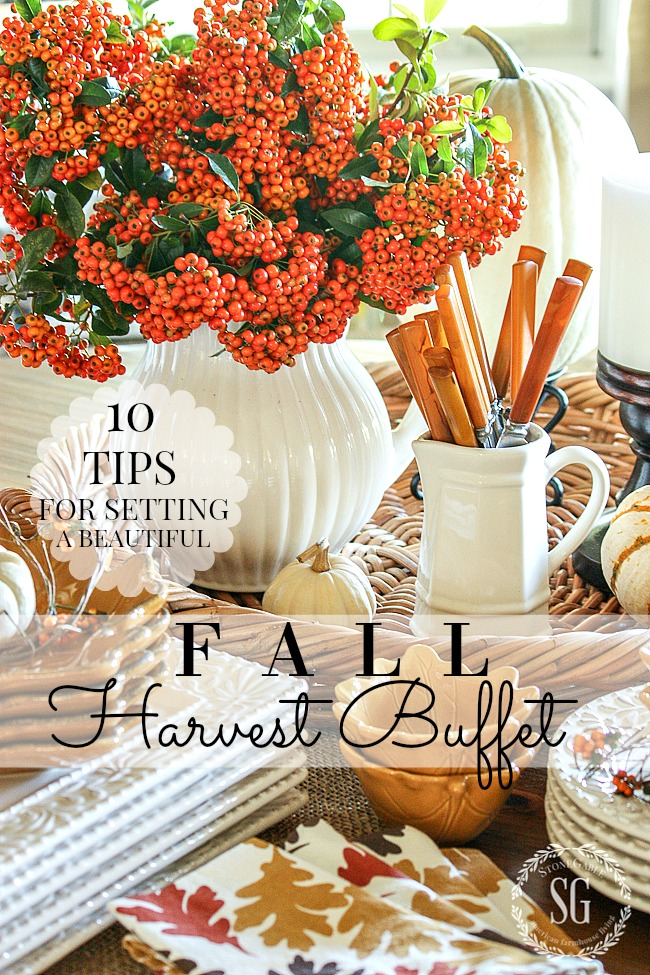 10 TIPS FOR SETTING A FALL HARVEST BUFFET- these 10 tips will help you set your best table yet!