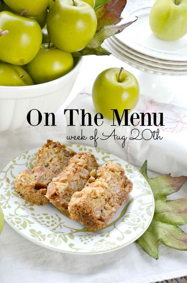 ON THE MENU WEEK OF AUGUST 20TH- A week's worth of scrumptious dinner recipes.