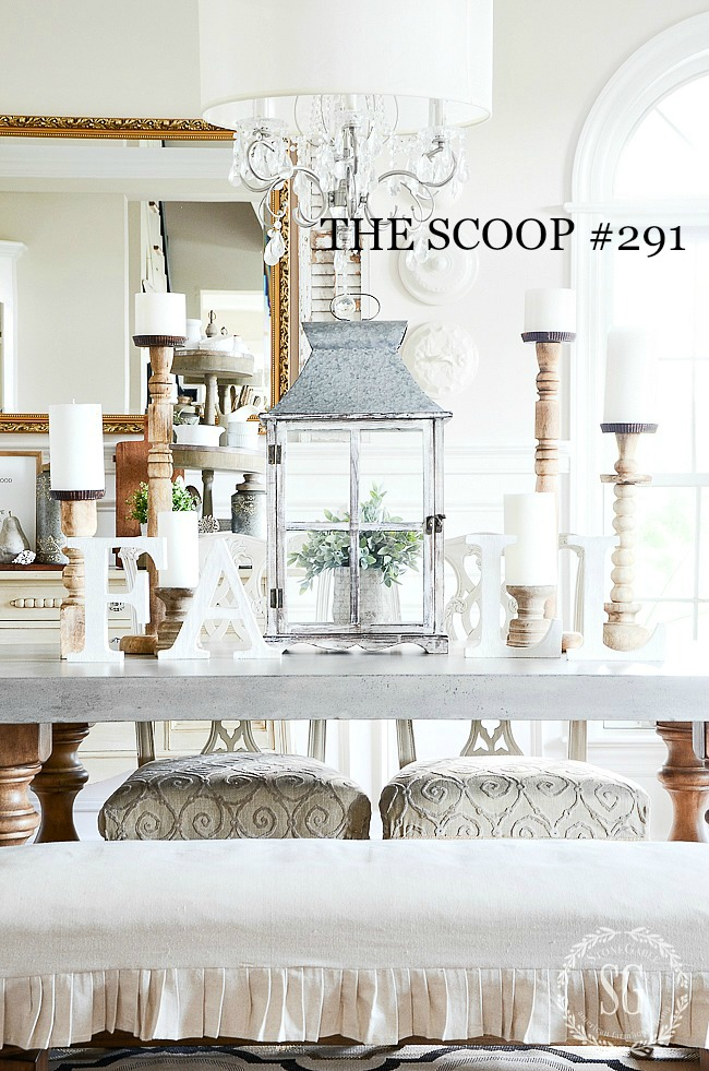 THE SCOOP #291- All the best of home and garden posts all in one convenient place!