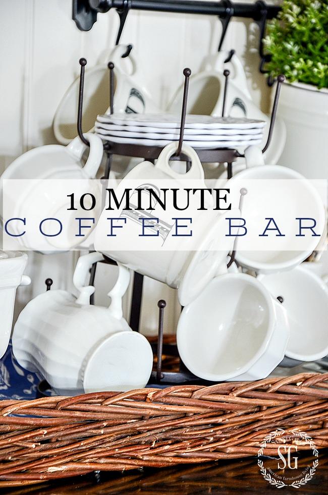 10 MINUTE COFFEE BAR- Create a coffee or tea bar.