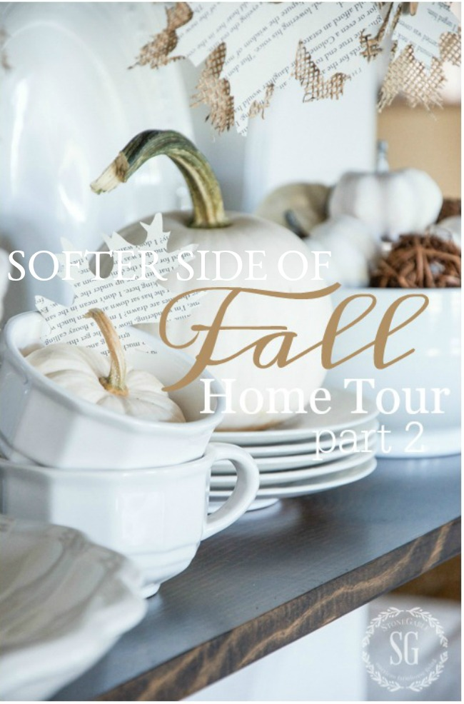 SOFTER SIDE OF FALL HOME TOUR, PART II- A HOME TOUR WITH ELEMENTS OF FALL IN SOFT MUTED COLORS