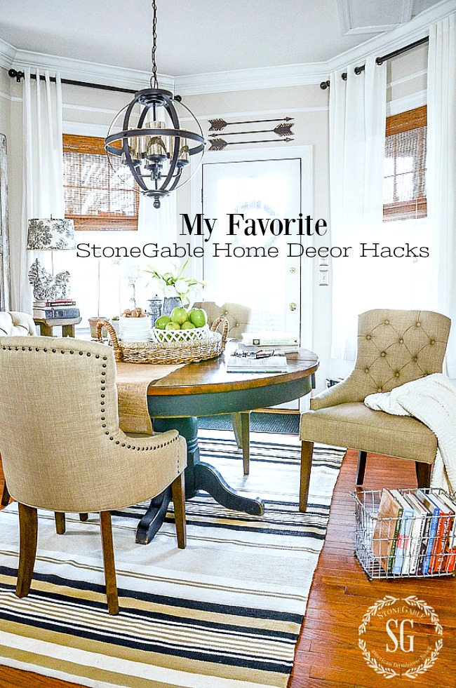 MY FAVORITE STONEGABLE HOME DECOR HACKS- HOME DECOR HACKS ARE EASIER THAN YOU THINK AND CAN MAKE A HUGE DIFFERENCE IN HOW YOUR HOME LOOKS!