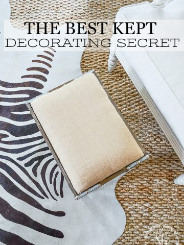 THE BEST KEPT DECORATING SECRET