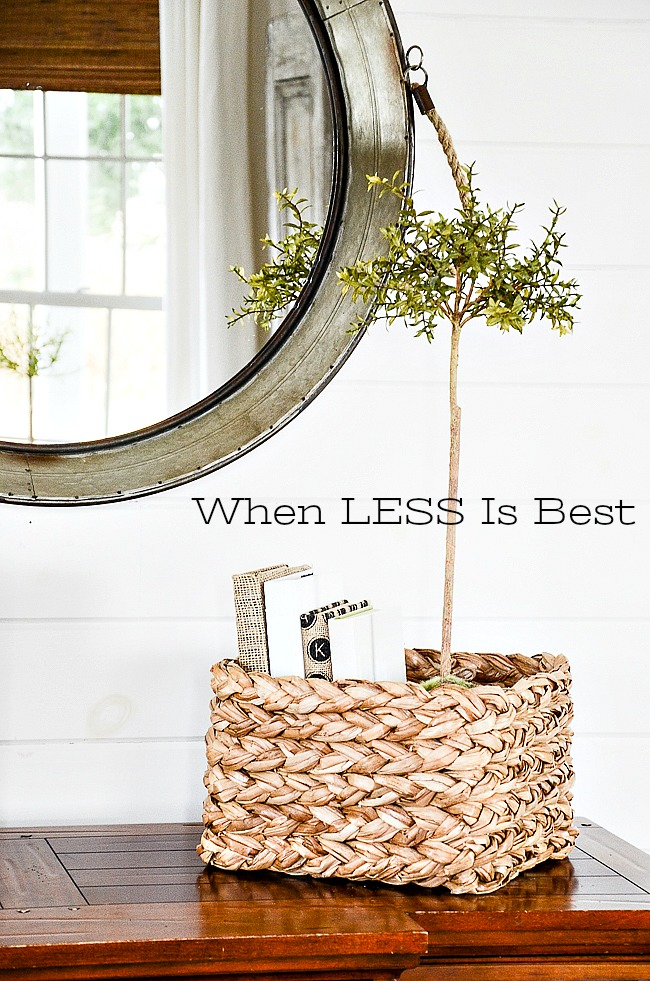 WHEN LESS IS BEST- Decorating is often a balance of adding and editing. Let's talk about when less is best.
