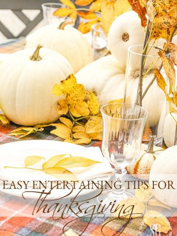 EASY ENTERTAINING TIPS FOR THANKSGIVING