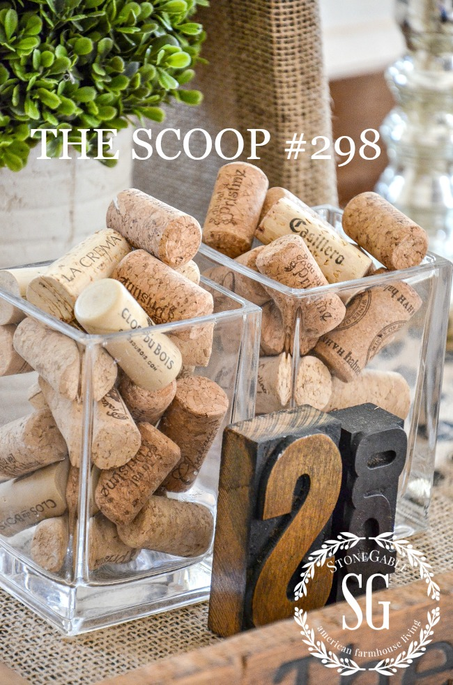 THE SCOOP #298-Get the best of home and garden blogs all in one place. Lots of seasonal posts too!