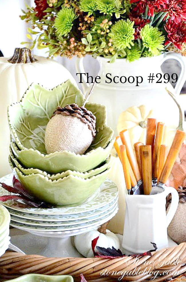 THE SCOOP #299-Get the best of home and garden blogs all in one convenient place!!! Lots of seasonal posts too!