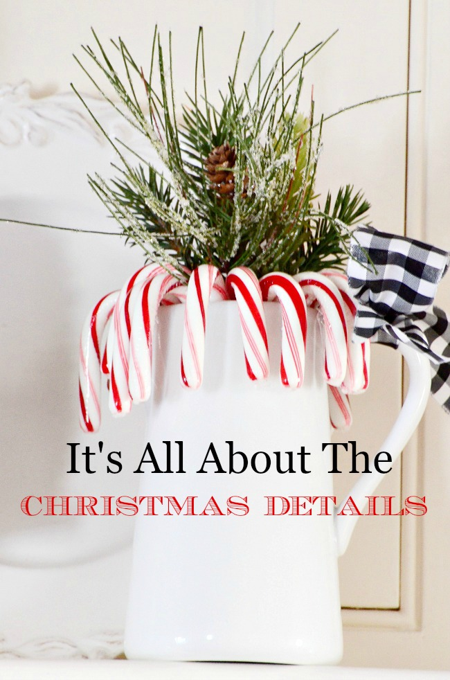 CHRISTMAS DETAILS - It's all in the detail!!! Here are tip and tricks for decorating for Christmas paying attention to all the details!