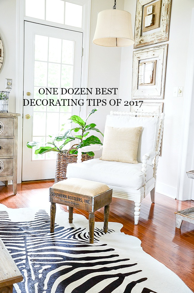 ONE DOZEN BEST DECORATING TIPS OF 2017