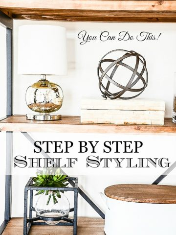 STEP BY STEP SHELF STYLING... HOW I DO IT!