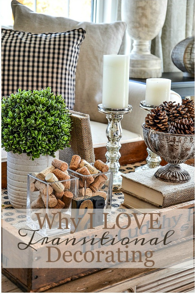 WHY I LOVE TRANSITIONAL DECORATING-title page-stonegableblog