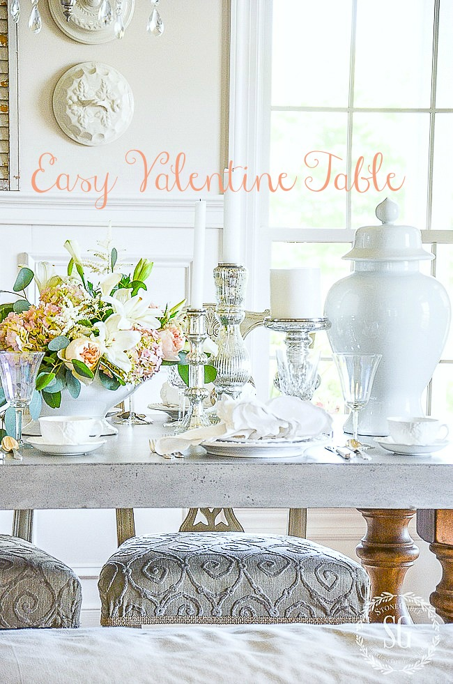 EASY VALENTINE TABLE-Let's set a beautiful and easy Valentine's Day Table for the ones we love!