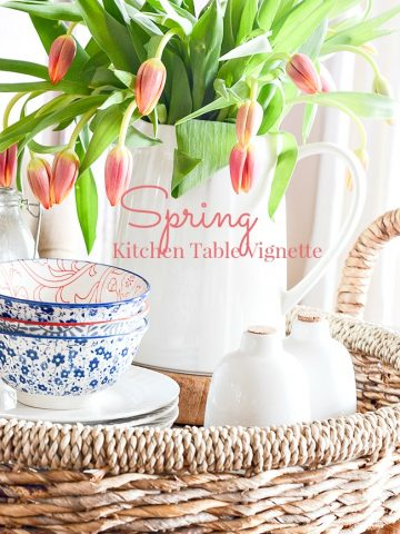 SPRING KITCHEN TABLE VIGNETTE