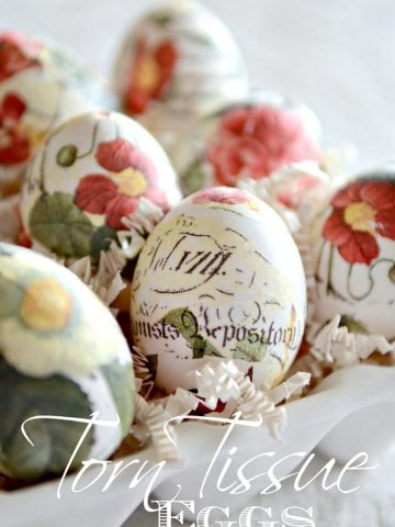 BEAUTIFUL AND EASY TORN TISSUE EGGS- These eggs are so easy to make and they are a stunning addition to your Spring decor!