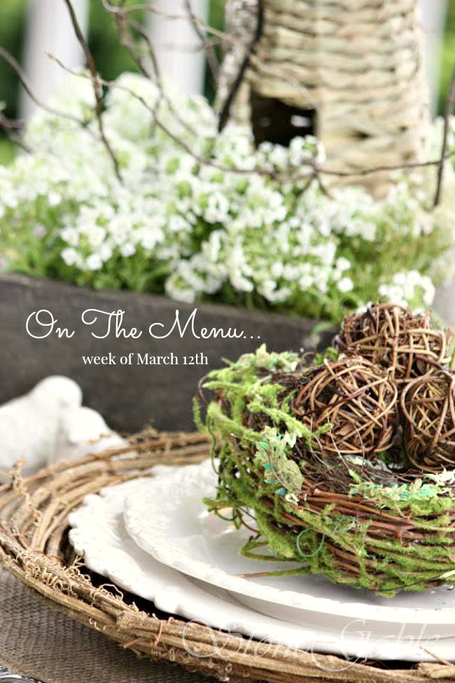 ON THE MENU WEEK OF MARCH 12TH- I have a week's worth of scrumptious dinner menus just waiting for you~