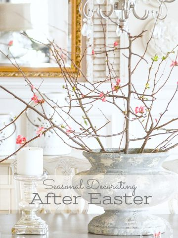 SEASONAL DECORATING AFTER EASTER