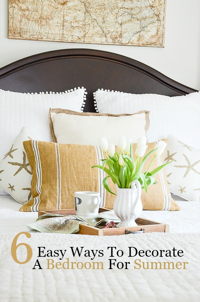 6 WAYS TO DECORATE YOUR BEDROOM FOR SUMMER