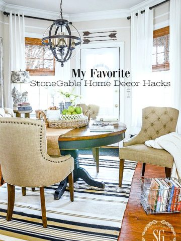 10 FAVORITE STONEGABLE HOME DECOR HACKS