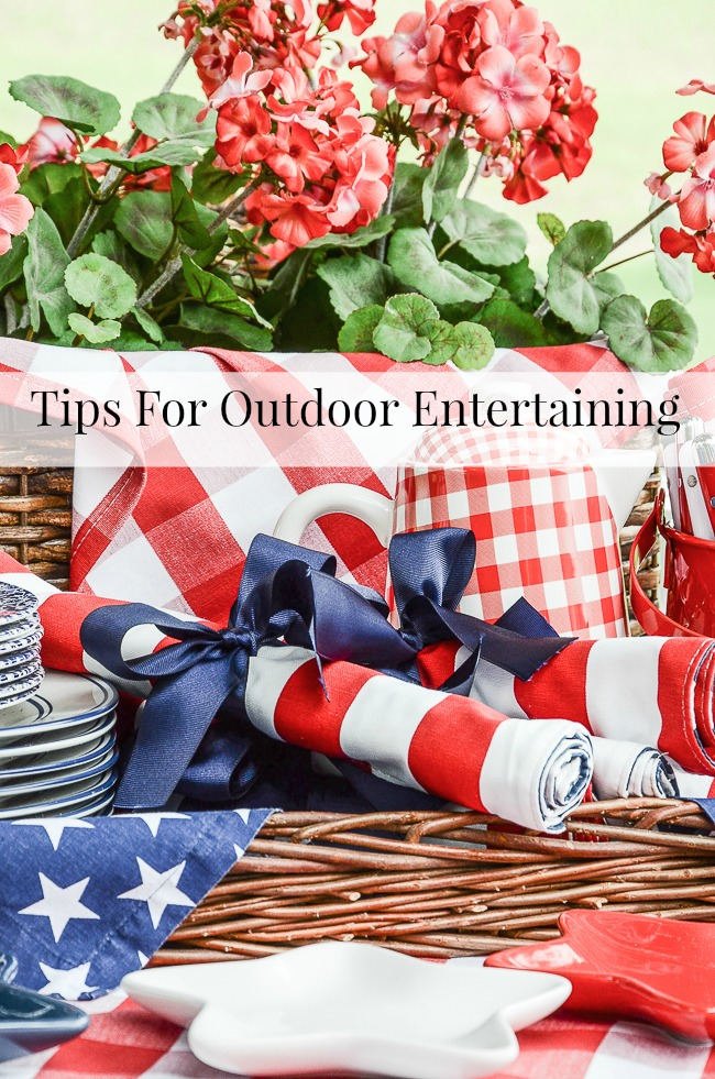 TIPS FOR OUTDOOR ENTERTAINING- GREAT TIPS FOR MAKING OUTDOOR ENTERTAINING FUN, SPECIAL AND EASY!