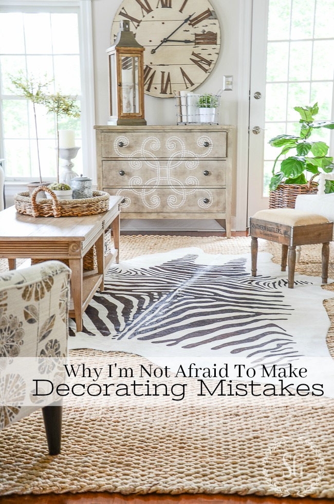 WHY I'M NOT AFRAID TO MAKE DECORATING MISTAKES- Let's look at why we are so afraid to make mistakes when we decorate and how to change our perspectives