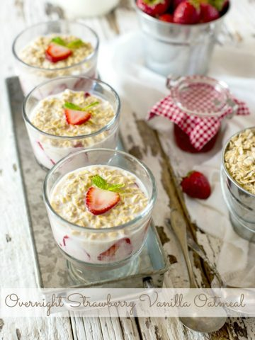 OVERNIGHT STRAWBERRY VANILLA OATMEAL- This is not only an easy peasy breakfast but one that is delicious and good for you too!