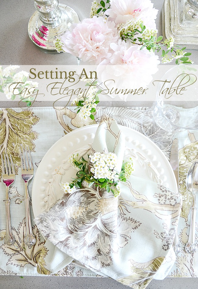 SETTING AN EASY ELEGANT SUMMER TABLE- You CAN set a table that is both easy and elegant! Here's how!
