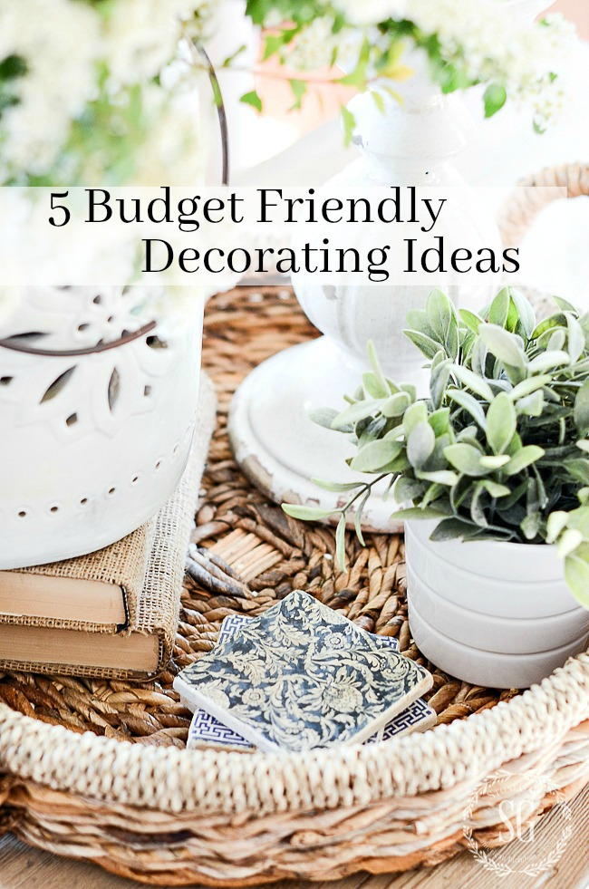 5 BUDGET FRIENDLY DECORATING IDEAS- You don't have to spend lots of money to decorate your home beautifully. Here are 5 easy, inexpensive ways to decorate your home.