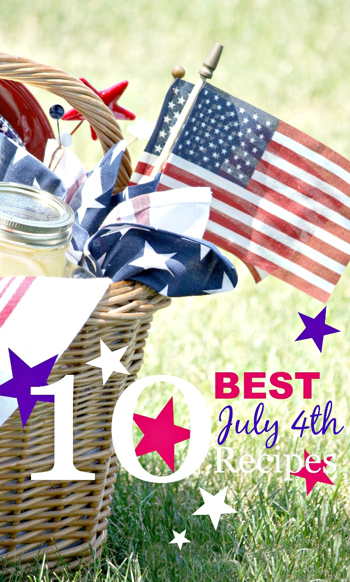 10 BEST JULY 4TH RECIPES- All winning recipes for a fun and yummy July 4th