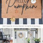 PIN OF A COLAGE OF FRONT PORCH IMAGES DECORATED FOR FALL