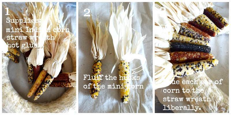 COLLAGE IMAGES OF INSTRUCTIONS TO MAKE A FALL INDIAN CORN WREATH